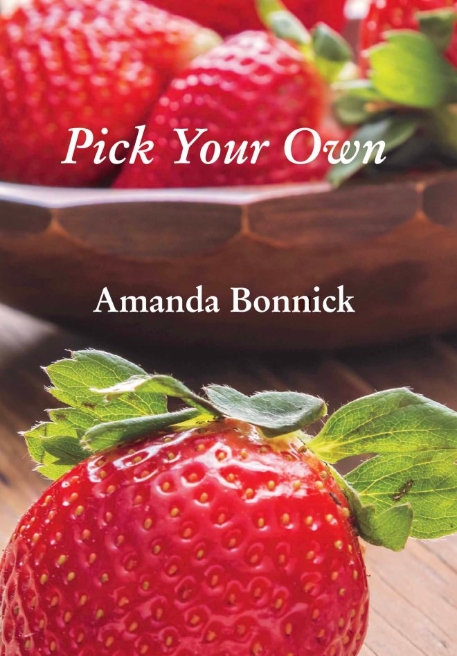 Amanda Bonnick–Front Cover–Pick Your Own.jpg